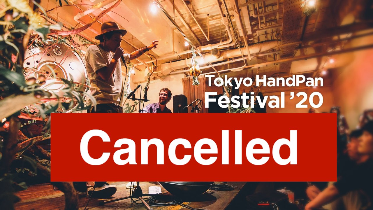 tokyohandpanfestival20_cancelled